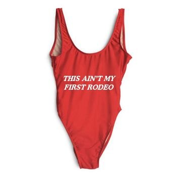 THIS AIN'T MY FIRST RODEO [SWIMSUIT]