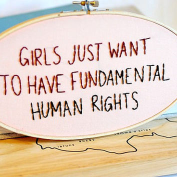 Girls just wanna have fundamental human rights - Oval framed wooden embroidery