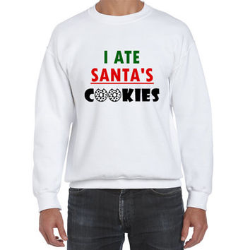 I ate Santa's cookies Funny Saying Christmas Holiday Fleece Sweatshirt (Ugly Sweater)