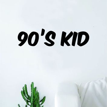 90s Kid Wall Decal Sticker Vinyl Art Bedroom Living Room Decor Decoration Teen Quote Inspirational Funny Old School Video Games Cartoons Nostalgic