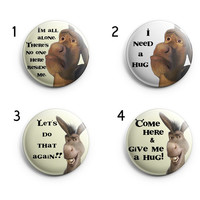 """Pinback button with funny Donkey quotes from Shrek 50mm/2"""" - 4 to choose from. Button Badges Donkey in Shrek, Funny pinback"""
