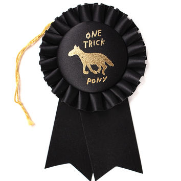 One Trick Pony Rosette Prize Ribbon