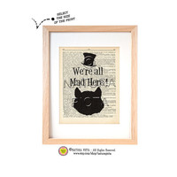 Cheshire we're all mad here quote dictionary print-Nursery print-Cheshire on book page-Alice print-Upcycled Dictionary-by NATURA PICTA