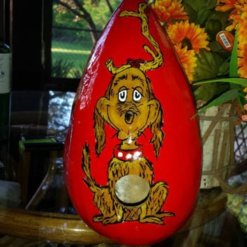 Birdhouse Gourd Grinch Hand Painted Gourd Art Grinch's MAX the Dog WonkY Whoville Shape BriGhT CoLors AdoRable Grinch Gift for a Bird Lover!