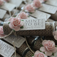 "Mint wedding Favors - Set of 24 mint rolls - ""Mint to be"" favors with personalized tag - burlap, pale pink, blush, mint, rustic, shabby chic"