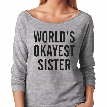 Grey World's Okayest Sister Raglan Shirt