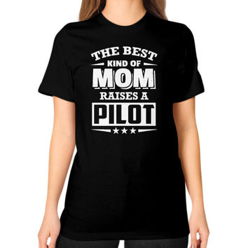 THE BEST KIND OF MOM pilots Unisex T-Shirt (on woman)
