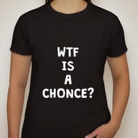 "One Direction ""WTF is a Chonce?!"" T-Shirt"