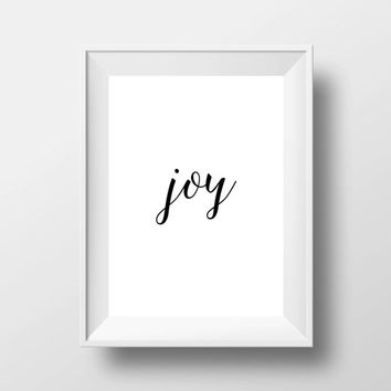 joy,Printable inspirational art,Printable poster,Wall decor,Home decor,Black and white,Word art,Motivational type
