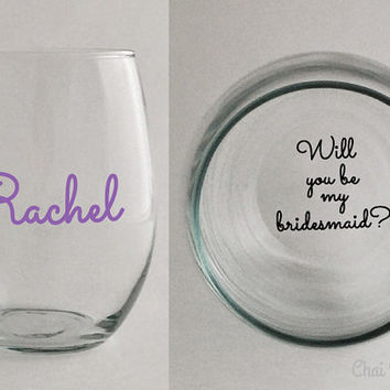 Will You Be My Bridesmaid Secret Message Stemless Wine Glass with Name. Bride. Maid or Matron of Honor. Flower Girl. Wedding Engagement Gift