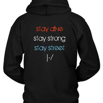 DCCKL83 Twenty One Pilots Stay Alive Stay Strong Stay Street Hoodie Two Sided