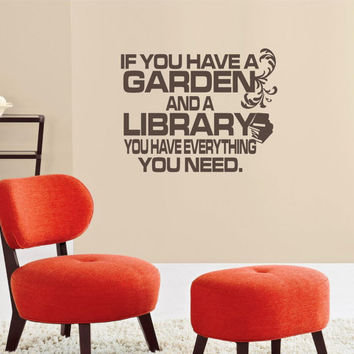 Vinyl Wall Art If you have a garden Library by willowcreeksigns