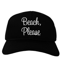 Beach Please Adult Dark Baseball Cap Hat