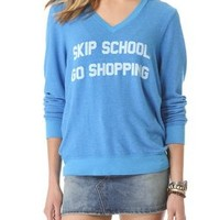 Wildfox Skip School V Neck Baggy Beach Sweatshirt | SHOPBOP