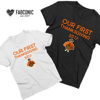 Our First Thanksgiving, Thanksgiving family shirts, Matching thanksgiving shirts, Family shirts, Our first thanksgiving shirts