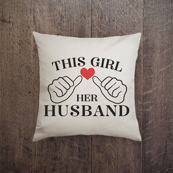 IGP - 015 This girl love her husband pillow, lover pillow Canvas cotton Pillow