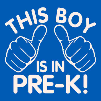 Pre-K t-shirt This boy is in pre-k t-shirt. T-shirt for boys back to school shirt school clothes preschool pre school