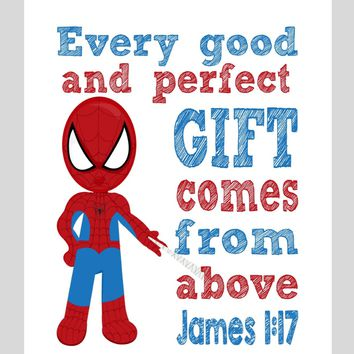 Spiderman Superhero Christian Nursery Decor Print - Every Good and Perfect Gift Comes From Above - James 1:17