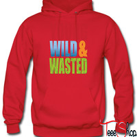 young WILD AND WASTED hoodie