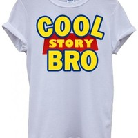 Cool Story Bro Toy Meme Cool Funny Hipster Swag White Men Women Unisex Top T-Shirt