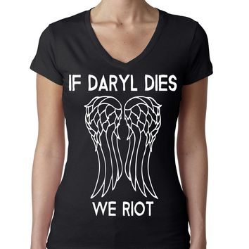 If Daryl Dies We Riot - Walking Dead Themed T-Shirt
