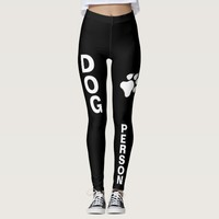 Dog Person Text And A Dog Paw In Black And White Leggings