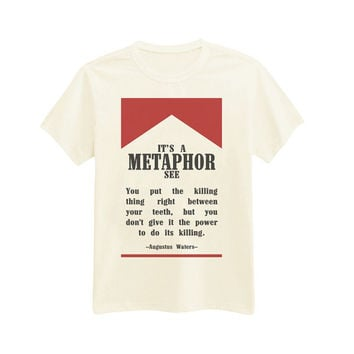 I-592 - It's A Metaphor - Augustus Waters - TFIOS - The Fault In Our Stars - Printed T-Shirt - by HeartOnMyFingers