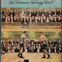 Noble and Manly, The History of the National Sporting Club