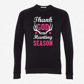 Thank God For Hunting Season fleece crewneck sweatshirt