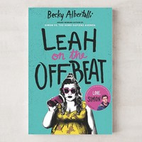 Leah on the Offbeat By Becky Albertalli | Urban Outfitters