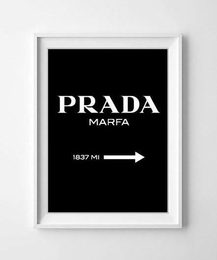 prada marfa print prada poster gossip from oneblurpictures on. Black Bedroom Furniture Sets. Home Design Ideas
