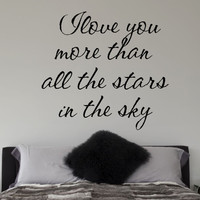 I Love You More Than All The Stars In The Sky Quote Vinyl Wall Decal Sticker