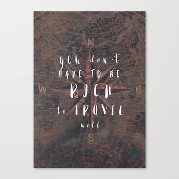 You dont have to be rich to travel well #motivation #quotes Canvas Print by jbjart