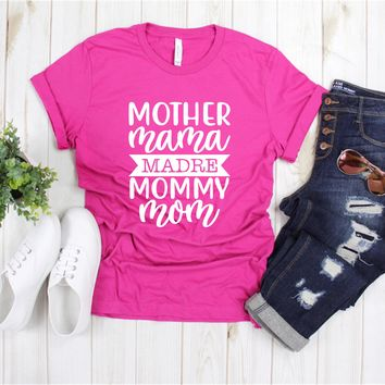 Mother Mama Madre Mommy Mom - Ruffles with Love - Tee