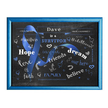 Blue Inspirational Cancer Survivor Poster Custom Chalkboard Poster Custom Printed Posters Personalized Poster Colon Cancer Milestones Poster