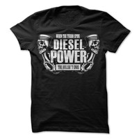 When The Turbo Spins Diesel Power The Bullsh't Ends T-shirt