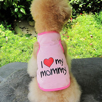 Pet Dog Puppy Cat Clothes Vest Doggie I Love Mommy Daddy Coat Apparel T-Shirt Costumes Free Shipping