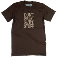 Don't Sweat The Small Stuff (Brown)