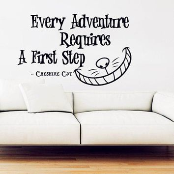 "2016 Alice in Wonderland Wall Decal  Vinyl Sticker Quotes ""Every Adventure Requires"" Wall Stickers Cheshire Cat Wall Art Decor"