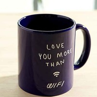 Love You More Than Wifi Mug- Blue One