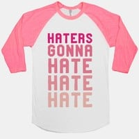 Haters Gonna Hate Hate Hate