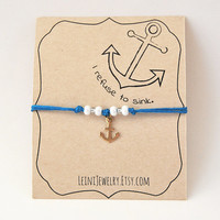 I refuse to sink bracelet, anchor bracelet, blue bracelet with anchor charm and beads