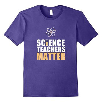 Funny Science Teacher T Shirt - Biology and Chemistry Tee