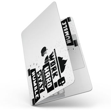 Work Hard Stay Humble - MacBook Pro without Touch Bar Skin Kit