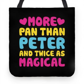 More Pan Than Peter And Twice As Magical