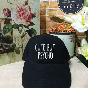 Cute But Psycho Baseball Hat, Baseball Cap Low Profile, Black/White Pinterest Instagram