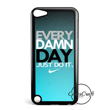 Every Damn Day Just Do It Nike Blue Combination iPod Touch 5 Case