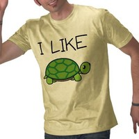 I Like Turtles T-Shirt from Zazzle.com