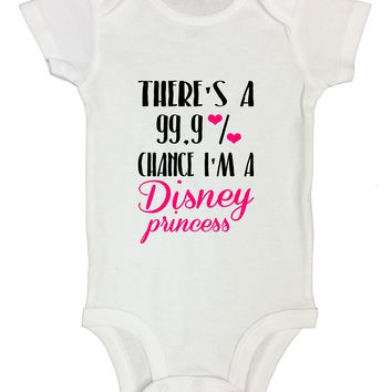 There's A 99.9% Chance I'm A Disney Princess Funny Kids Onesuit