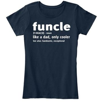 Funcle Like A Dad Only Cooler T Shirt